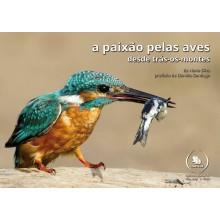 """""""A paixão pelas aves, desde trás-os-montes"""""""
