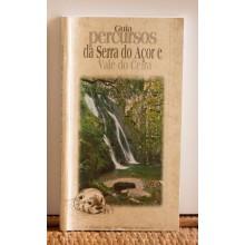 Guia de Percursos da Serra do Açor e Vale do Ceira